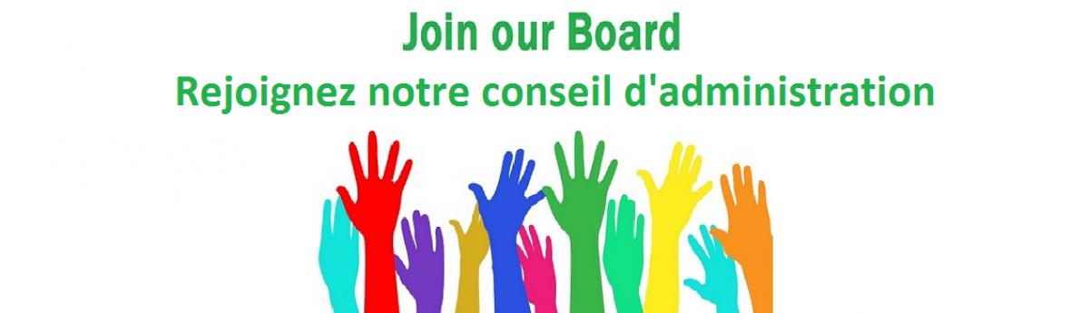 Join our Board / Rejoignez notre conseil d'administration